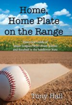 Home, Home Plate on the Range