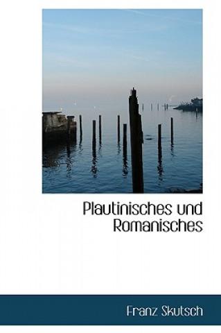 Plautinisches Und Romanisches