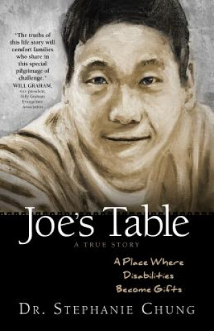 Joe's Table - A True Story: A Place Where Disabilities Become Gifts