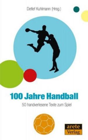 100 Jahre Handball