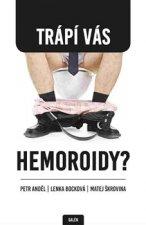 Trápí Vás hemoroidy?