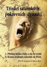 Trinact Satanskych Pokrevnich Dynastii: Satanovi Potomci; Prukopnici Antikrista