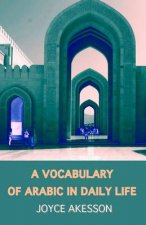 A Vocabulary of Arabic in Daily Life