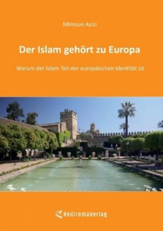 Der Islam gehört zu Europa