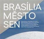 Brasília - Město - Sen