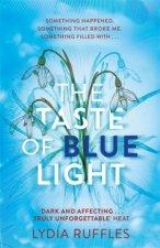 Taste of Blue Light