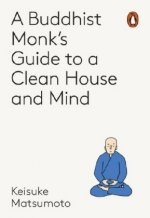 Monk's Guide to a Clean House and Mind