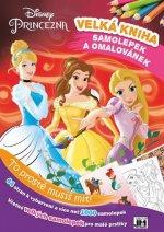 Velká kniha omalovánek a samolepek Disney Princezna