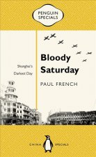 Bloody Saturday: Shanghai's Darkest Day