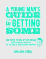 Young Man's Guide to Getting Some