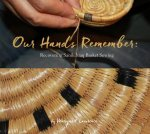 Our Hands Remember: Recovering Sanikiluaq Basket Sewing