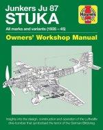Junkers Ju 87 'Stuka' Owners' Workshop Manual