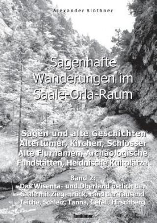 Sagenhafte Wanderungen Im Saale-Orla-Raum