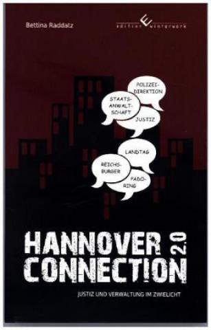 Hannover Connection 2.0 Justiz und Verwaltung im Zwielicht