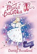 Malá baletka Rosa a kouzelný sen