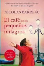 El Cafe de Los Pequenos Milagros / The Cafe of Small Miracles