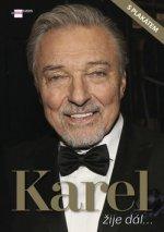 Karel žije dál...