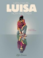 Luisa: Now And Then