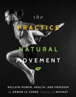Practice Of Natural Movement