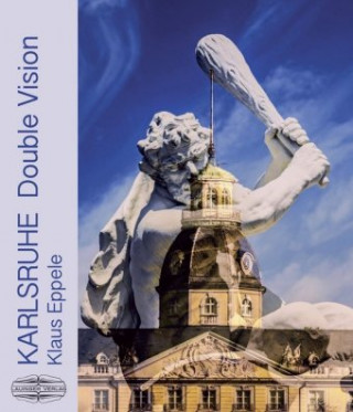 Karlsruhe - Kaleidoskop einer Stadt