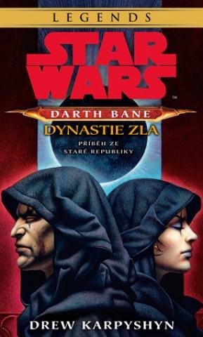 STAR WARS Darth Bane 3. Dynastie zla