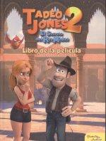 Tadeo Jones 2. Libro de la película