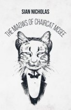 Miaows of Chaircat McGee