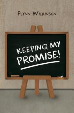 Keeping My Promise