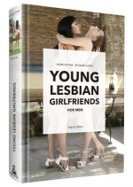 YOUNG LESBIAN GIRLFRIENDS - for Men (English Edition)