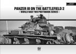 Panzer III on the Battlefield. Volume 2