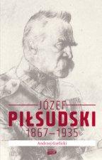 Jozef Pilsudski 1867-1935