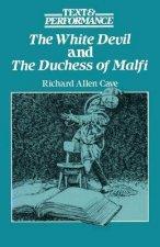 """""""White Devil"""" and """"Duchess of Malfi"""""""