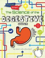 The Science of the Digestive System