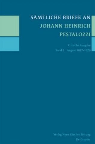 Sämtliche Briefe an Johann Heinrich Pestalozzi