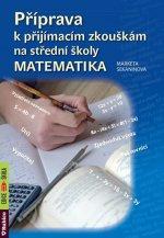 Příprava k přijímacím zkouškám na střední školy Matematika