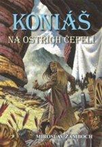 Koniáš: Na ostřích čepelí 2.vyd.