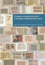 Čítanka latinských textů z pozdně středověkých Čech