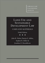 Land Use and Sustainable Development Law, Cases and Materials