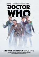 Doctor Who: The Lost Dimension Vol. 1 Collection