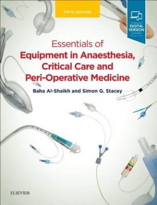 Essentials of Equipment in Anaesthesia, Critical Care and Perioperative Medicine