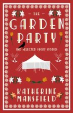 Garden Party and Selected Short Stories