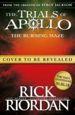 Burning Maze (The Trials of Apollo Book 3)