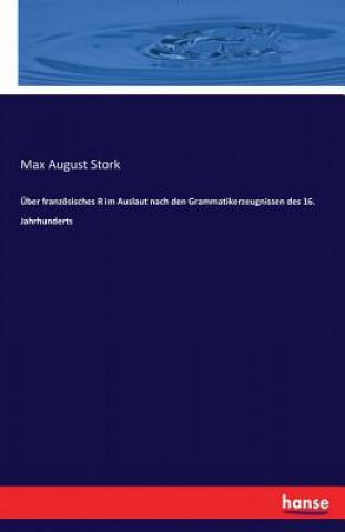 ber Franz sisches R Im Auslaut Nach Den Grammatikerzeugnissen Des 16. Jahrhunderts