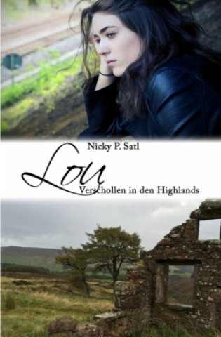 Lou: Verschollen in den Highlands