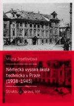 Německá vysoká škola technická v Praze (1938–1945)