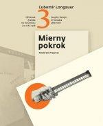 Úžitková grafika na Slovensku po roku 1918 3.časť / Graphic Design in Slovakia after 1918