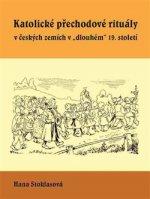 Katolické přechodové rituály v českých zemích v