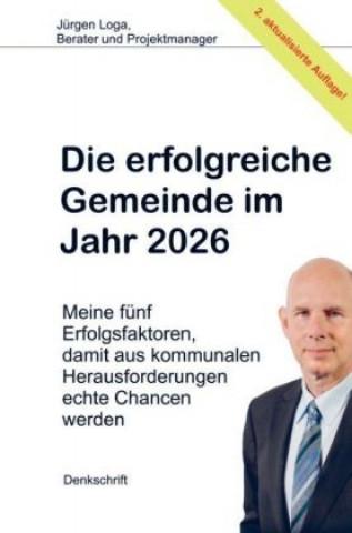 Die erfolgreiche Gemeinde im Jahr 2026