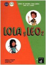Lola y Leo 2. Libro del alumno + MP3 descargable