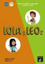 Lola y Leo 2. Cuaderno de ejercicios + MP3 descargable